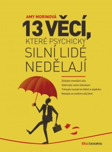 13 Things Mentally Strong People Don't Do - Czech