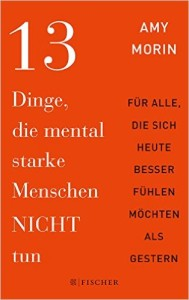 13 Things Mentally Strong People Don't Do - German
