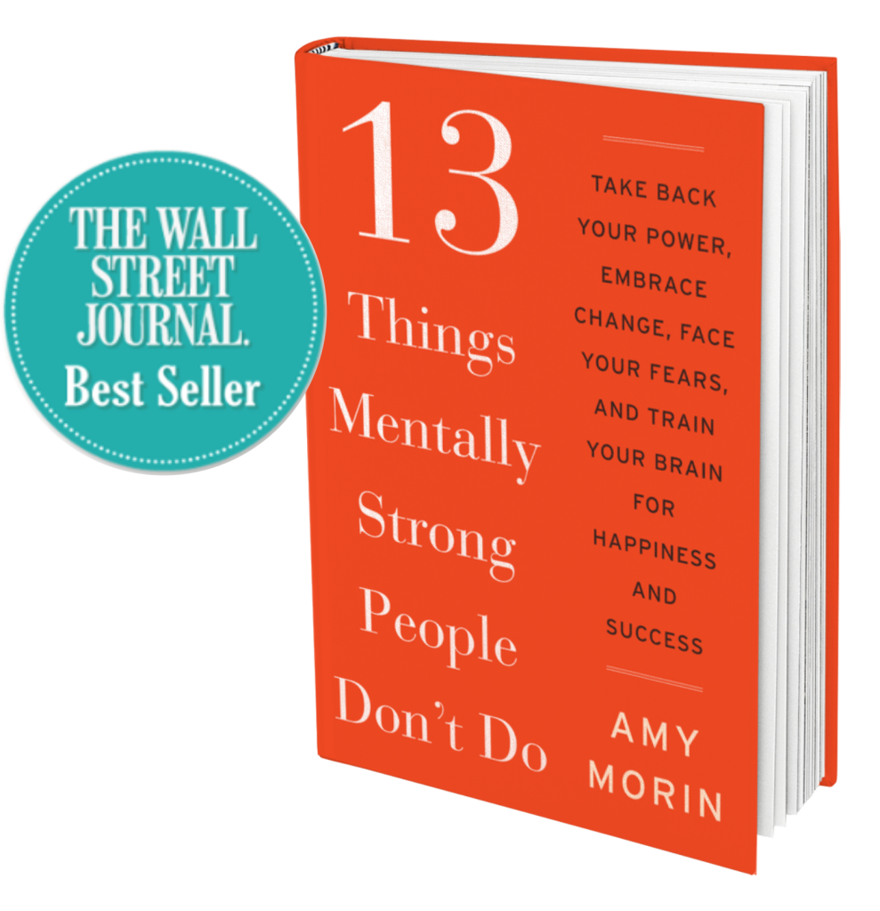 13 Things Mentally Strong People Don't Do The Wall Street Journal BestSeller